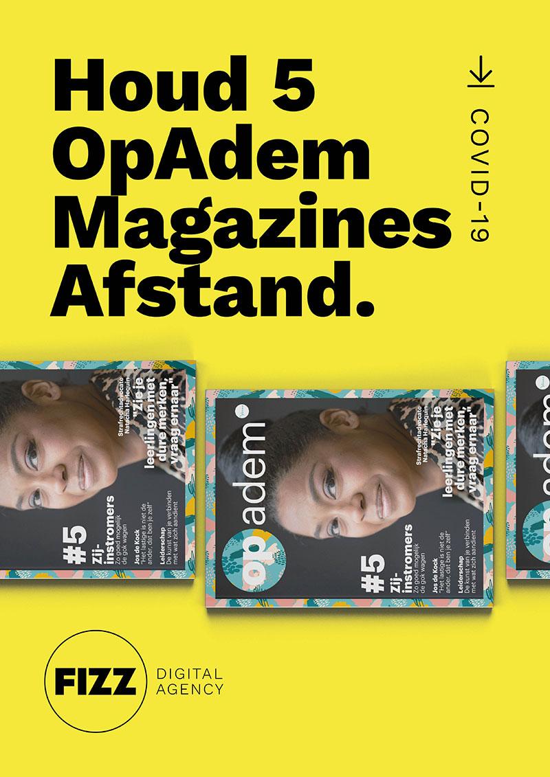 Houd 5 OpAdem magazines afstand.